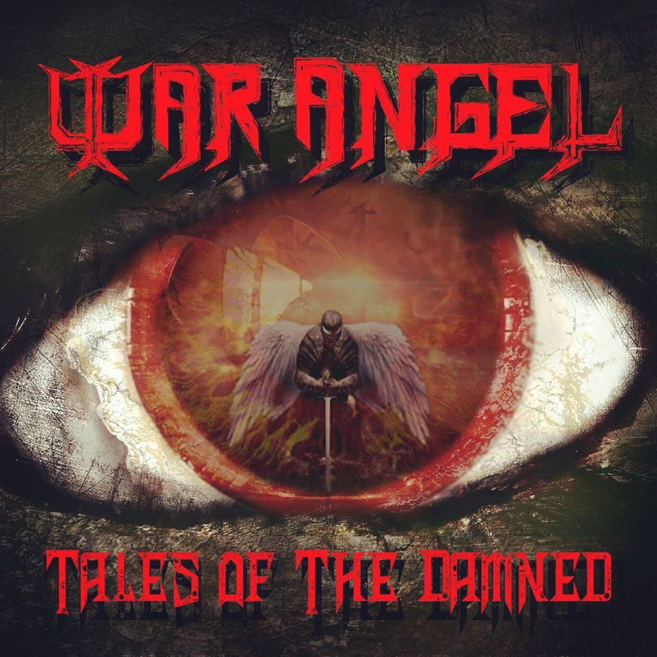 War Angel - Tales Of The Damned